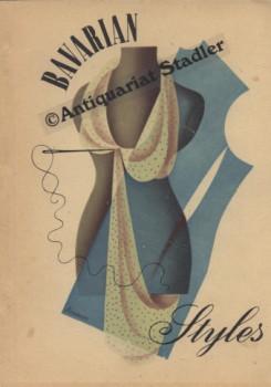 Bavarian Styles. Export-Katalog herausgegeben durch das Bayerische Staatsministerium für ...