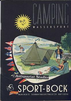 Katalog Camping. Wassersport.: Sport Bock, München: