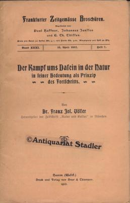 Der Kampf ums dasein in er Natur in seiner Bedeutung als Prinzip des Fortschritts. (= Frankfurter ...