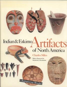 Indian [and] & Eskimo Artifacts of North America. With a Foreword by Frederik J. Dockstader.: ...