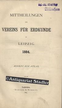 Mittheilungen des Vereins für Erdkunde zu Leipzig 1884.