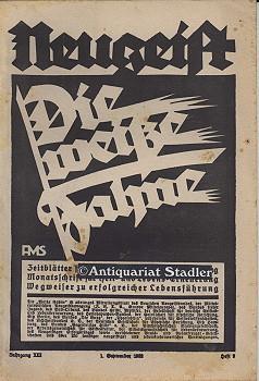 Die Weiße Fahne. XIII. Jahrgang. 1. September 1932. Heft 9. Neugeist. Rechtes Denken, Gutes ...