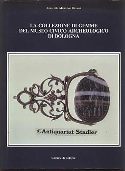 La Collezione di Gemme del Museo Civico: Mandrioli Bizzarri, Anna