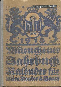 Kalender für Büro, Kontor und Haus. 31. Jahrgang 1918. Ein Hand- und Nachschlagebuch f&...
