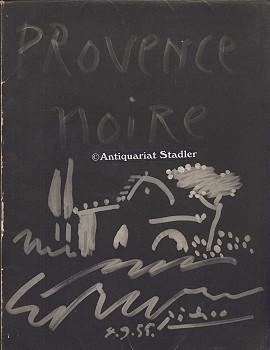 Provence Noire. Couverture originale Picasso.: Verdet, Andre, Gilles