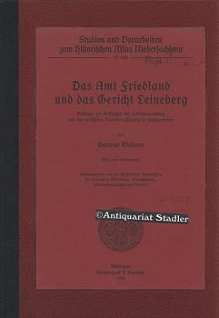 Das Amt Friedland und das Gericht Leineberg. Beiträge zur Geschichte der Lokalverwaltung u. ...