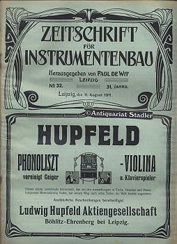 Zeitschrift für Instrumentenbau. 31. Jahrgang. 11. August 1911. Heft 32. Offizielles Organ der...