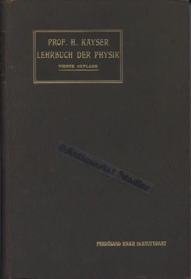 Lehrbuch der Physik für Studierende.: Kayser, Heinrich: