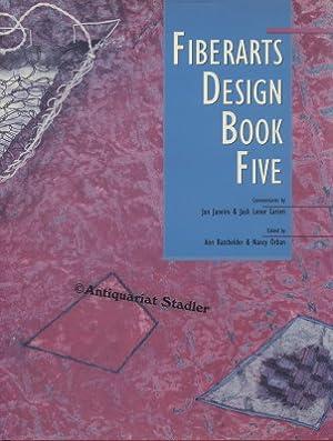 Fiberarts Design Book Five. Commantaries by Jan: Batchelder, Ann and