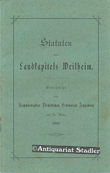 Statuten des Landkapitels Weilheim. Genehmigt vom Hochwürdigsten Bischöflichen Ordinariat...