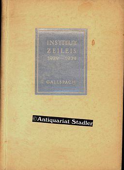 Institut Zeileis Gallspach 1929 - 1939.: Holter, Alfred: