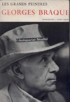 Les Grands Peinters. Georges Braque. In franz. Sprache.: Hauert, Roger und Andre Verdet: