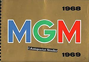 Die goldenen Jahre. Katalog für Kinobesitzer 1968/69.: Metro-Goldwyn-Mayer und (MGM):