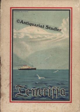 Fuehrer durch Teneriffa. Herausgegeben vom hochlöblichen Inselkapitel.: Hochwohllöbliches ...