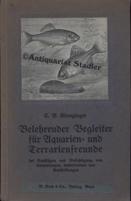 Belehrender Begleiter für Aquarien- und Terrarienfreunde bei Ausflügen und Besichtigung ...
