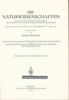 Die Naturwissenschaften. 20. Jahrgang 1932. Wochenschrift für die Fortschritte der reinen und ...