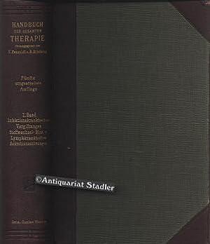 Handbuch der Therapie der Infektionskrankheiten, Vergiftungen, Krankheitem des Stoffwechsels, des ...
