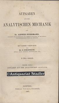 Aufgaben aus der Analytischen Mechanik in zwei Theilen.: Fuhrmann, A.: