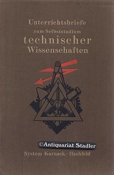 Der Werkmeister. Handbuch zur Ausbildung von Werk-und Maschinenmeistern, Betriebsleitern usw. ...