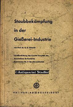 Staubbekämpfung in der Giesserei-Industrie. Veröffentlichung des Comité Europ&...