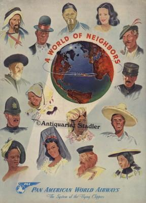 A world of neighbors. Werbebroschüre. In engl. Sprache.: PAN AMERICAN WORLD AIRWAYS: