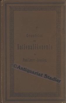 Grundriss der Nationalökonomie. Bearbeitet von Edwin Ramsperger.: Leroy-Beaulieu, Paul: