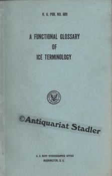 A Functional Glossary of Ice Terminology. In engl. Sprache.: Pub, H.O.: