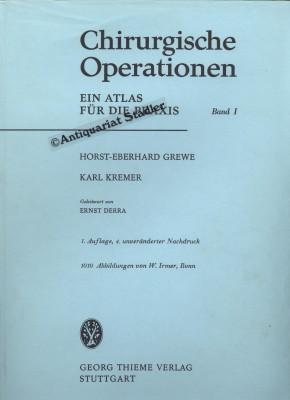 Chirurgische Operationen. Ein Atlas für die Praxis. 2 Bände.: Grewe, Horst-Eberhard und ...