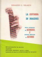 La Guitarra en Imagenes. Ensayo fotográfico de: Venancio G. Velasco
