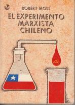 El experimento Marxista Chileno: Robert Moss