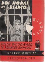 Dos horas en blanco: Helen Woodward; Frances Amherst