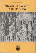 Zaragoza en las Artes y en las: Julián Gállego