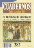 Cuadernos Historia 16, 282: El bizancio de Justiniano: L.A. Cuenca; G. Fernandez; M.A. Elvira; P. ...