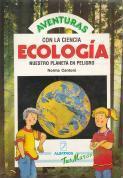 Ecología. Nuestro planeta en peligro: Norma Cantoni