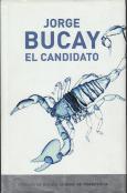 El candidato: Bucay, Jorge
