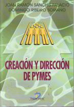 Creación y dirección de pymes: Sanchis Palacio, Joan Ramón y Ribeiro Soriano, Domingo