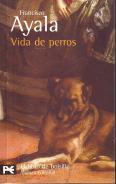 Vida de perros: Francisco Ayala