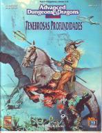 Advanced Dungeons & Dragons. 2.ª Versión. Tenebrosas profundidades: Ritchie, Norman...