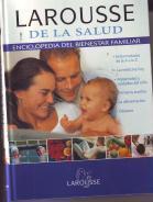 Larousse de la salud. Enciclopedia del bienestar familiar: No definido