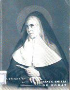 Vida de la madre María Guillermina Emilia de Rodat, fundadora de la congregación de ...
