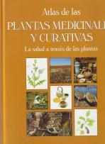 ATLAS de las Plantas Medicinales y Curativas. La Salud a través de las plantas: Forès, Ramón (...