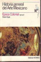 Historia general del Arte Mexicano 4. Tomo: Rojas, Pedro