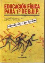EDUCACIÓN FÍSICA PARA 1.º DE B.U.P. (Libro: Martínez de Haro,