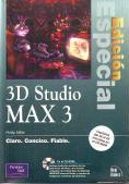 3D Studio MAX 3 (Edición Especial): Phillip Miller
