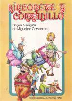 Rinconete y Cortadillo: Según el original de Miguel de Cervantes