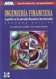 Ingeniería financiera. La gestión de mercados financieros: Luis Díez de