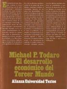 El desarrollo económico del Tercer Mundo: Todaro, Michael P.