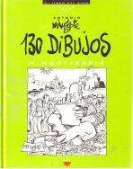 130 Dibujos: Mingoterapia: Mingote, Antonio