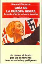 Guía de la Europa negra. Sesenta años: Florentín, Manuel