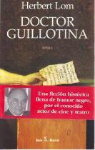 Doctor guillotina: Lom, Herbert